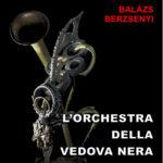 """Catalogo della Mostra """"L'Orchestra della vedova Nera"""""""